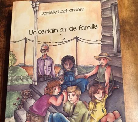 :« Un certain air de famille » est le premier roman de la psychologue Danielle Lachambre. | Photo: Gracieuseté