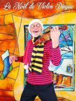 Le spectacle Le Noël de Violon Dingue offert gratuitement aux enfants