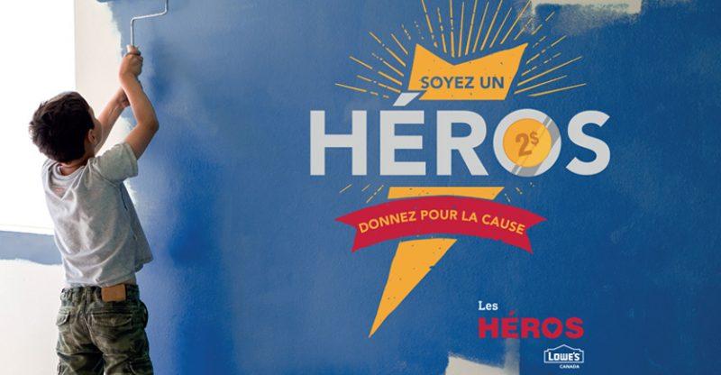 La campagne Les Héros Lowe's Canada amassera des fonds pour trois organismes de la région. (Photo: gracieuseté)