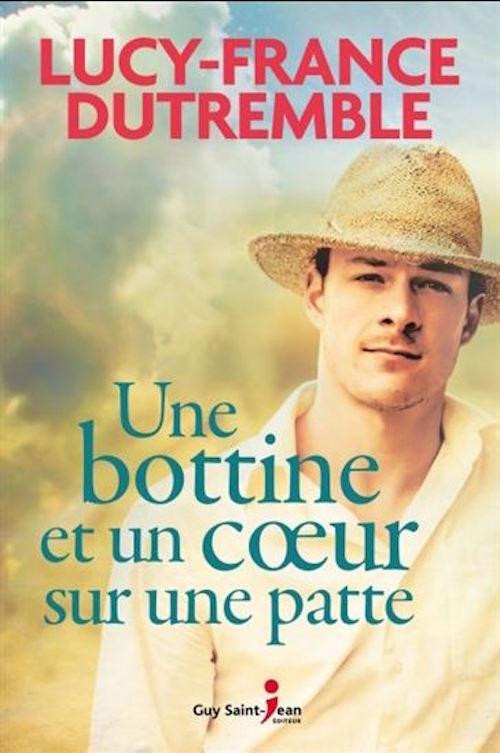 Une bottine et un cœur sur une patte est le 10e roman de Lucy-France Dutremble Photo gracieuseté