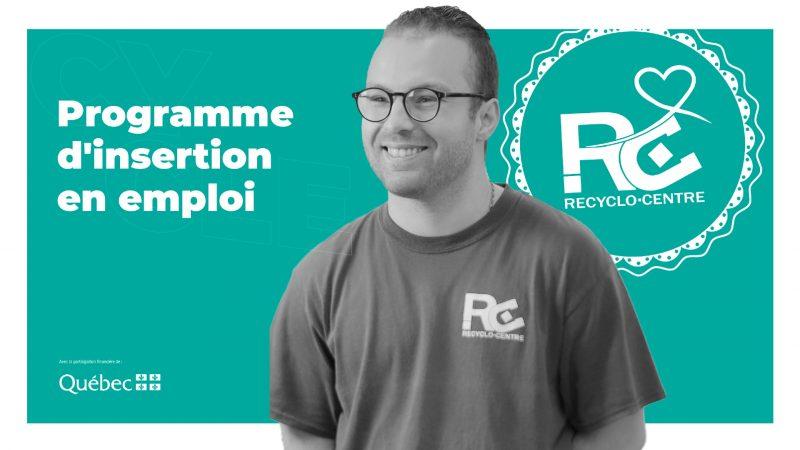 Une campagne pour découvrir le programme d'insertion en emploi du Recyclo-Centre